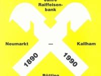 1990 Festschrift 100 Jahre Raiffeisenbank Neumarkt Kallham